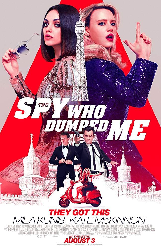 The Spy Who Dumped Me جاسوسي که از من روي برگرداند