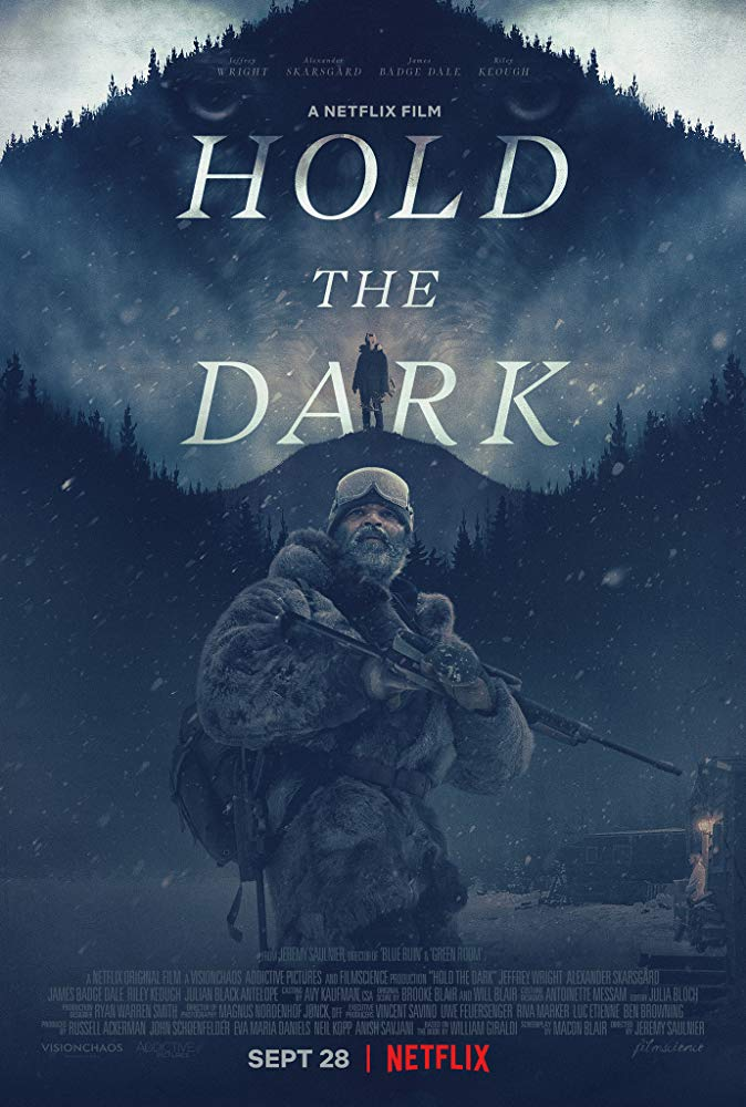 Hold the Dark تاريکي را حفظ کن