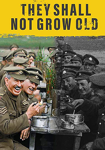 They Shall Not Grow Old آنها نبايد پير شوند