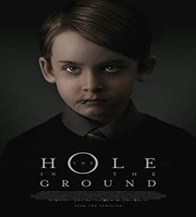 دانلود The Hole in the Ground حفره اي درون زمين 2019
