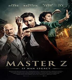Master Z: Ip Man Legacy استاد زد ميراث ايپ من