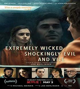 دانلود Extremely Wicked, Shockingly Evil and Vile فوق العاده شرور به طرز شوکه کننده اي شيطاني و پست