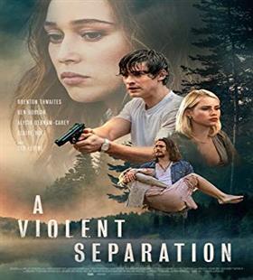 دانلود A Violent Separation جدايي خشن