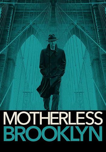 Motherless Brooklyn بروکلين بی مادر