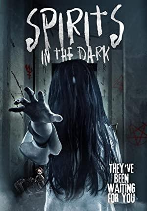 Spirits in the Dark ارواح در تاریکی