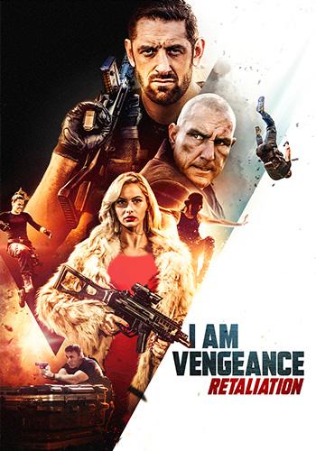 I Am Vengeance: Retaliation من انتقام میگیرم 2