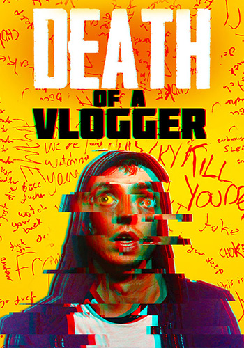 Death of a Vlogger مرگ یک ولاگر