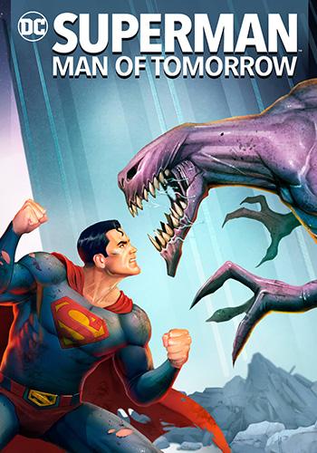 Superman: Man of Tomorrow سوپرمن: مرد فردا