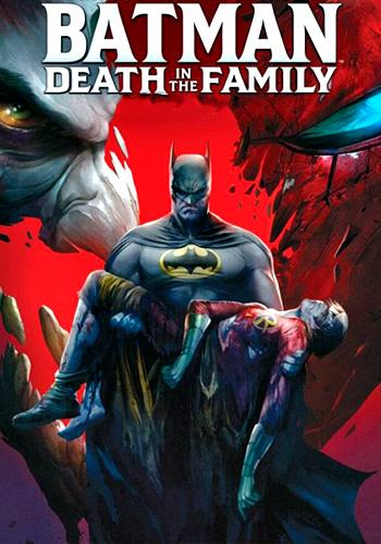 Batman: Death in the Family بتمن مرگ در خانواده