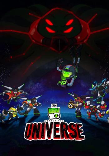 Ben 10 vs. the Universe: The Movie بن تن در مقابل جهان