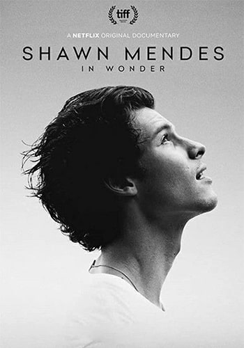 Shawn Mendes: In Wonder شاون مندز: در شگفتی