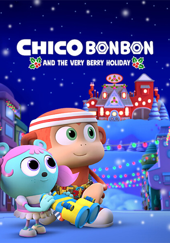 Chico Bon Bon and the Very Berry Holiday چیکو بون بون و تعطیلات