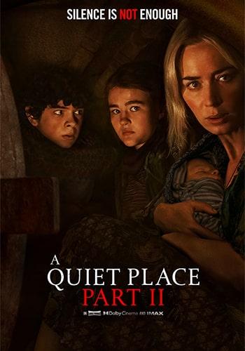 A Quiet Place Part II یک مکان ساکت: بخش ۲